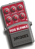 Jacques Fuse Blower II